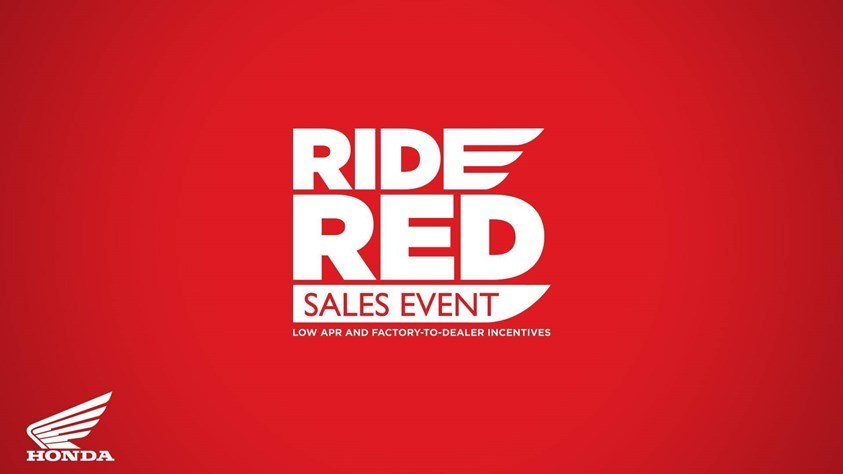 Honda - Ride Red Sales Event - All Motorcycle and Scooter